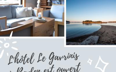 L'hôtel Gavrinis est ouvert !